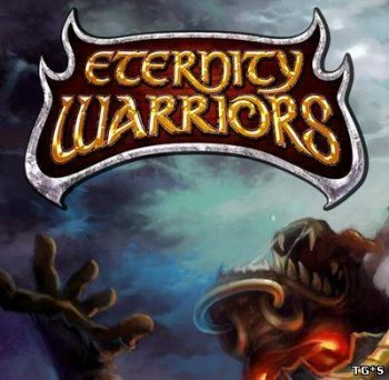 [Android] Eternity Warriors (2.0.0) [Слэшер, ENG] (2011)