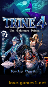 [PS4] Trine 4: The Nightmare Prince [EUR/RUS] (Релиз от R.G.DShock)