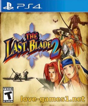[PS4] The Last Blade 2 (CUSA-04169)