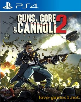 [PS4] Guns Gore and Cannoli 2 (CUSA08413)